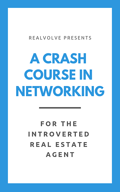 Ebook: A Crash Course In Networking for the introverted real estate agent